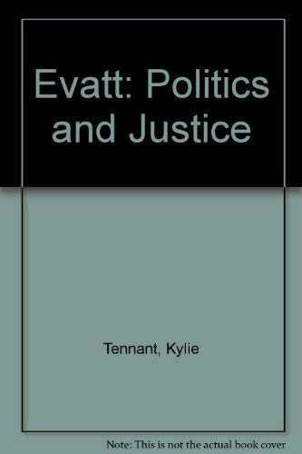 9780207120510: Evatt; politics and justice