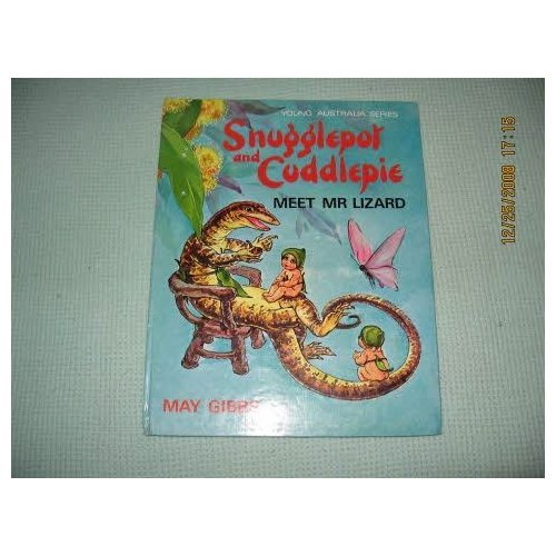 Snugglepot Meets Mr Lizard (Young Australia) (0207121575) by Willis, Anne-Marie; Gibbs, May