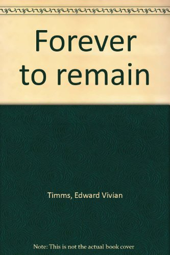 9780207122316: Forever to Remain