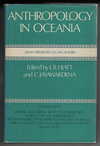 Anthropology in Oceania: HIATT (L.R.) And C. Jayawardena Editors
