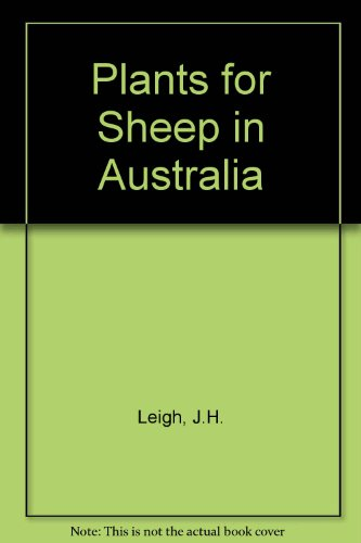 Plants for Sheep in Australia. A Review of Pasture, Browse and Fodder Crop Research 1948-1970.: ...