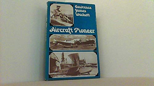 Aircraft Pioneer: Wackett, Lawrence James
