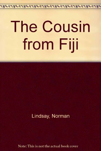 The Cousin from Fiji: Norman Lindsay