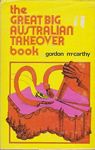 9780207126321: The Great Australian Takeover Book