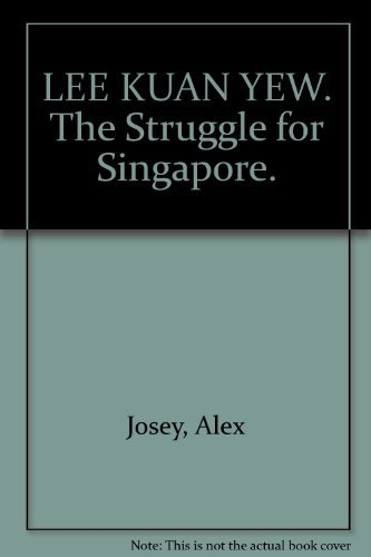Lee Kuan Yew: The struggle for Singapore: Josey, Alex