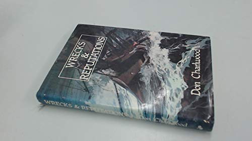 9780207130656: Wrecks & reputations: The loss of the Schomberg and Loch Ard