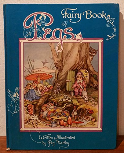 Peg's fairy book (0207131678) by Peg Maltby