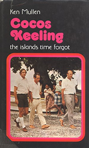 9780207131950: Cocos Keeling: The islands time forgot