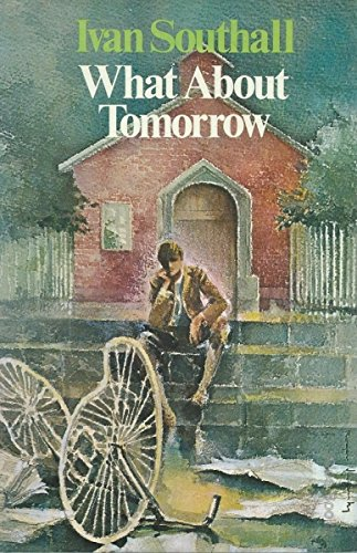 9780207133794: What About Tomorrow?
