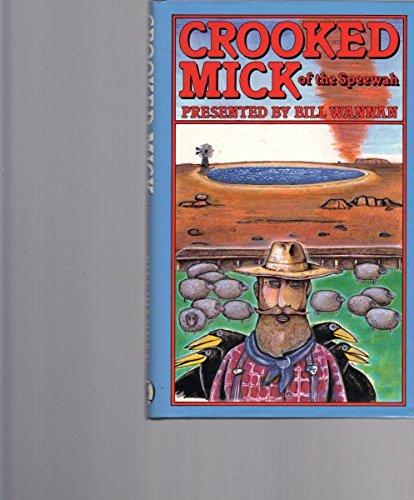 Crooked Mick of the Speewah: WANNAN, Bill