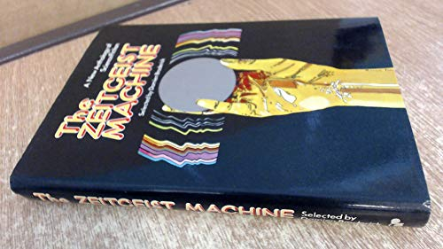 The Zeitgeist machine: A new anthology of science fiction (020713474X) by Damien Broderick