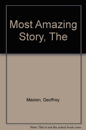 9780207135163: The most amazing story a man ever lived to tell