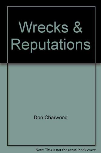9780207135477: Wrecks and reputations: The loss of the Schomberg and Loch Ard