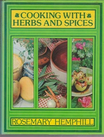 9780207135491: Cooking with herbs and spices