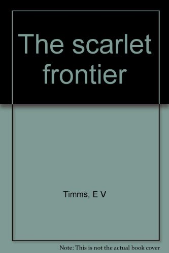 9780207135811: The Scarlet Frontier