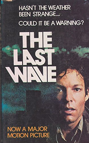 9780207135910: The Last Wave