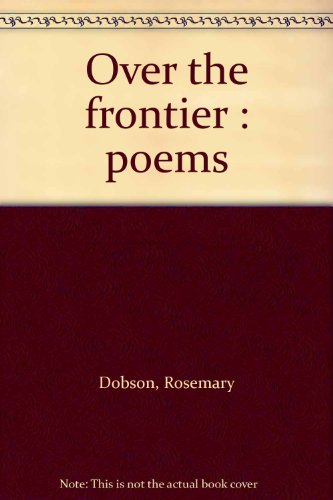 9780207136368: Over the frontier : poems