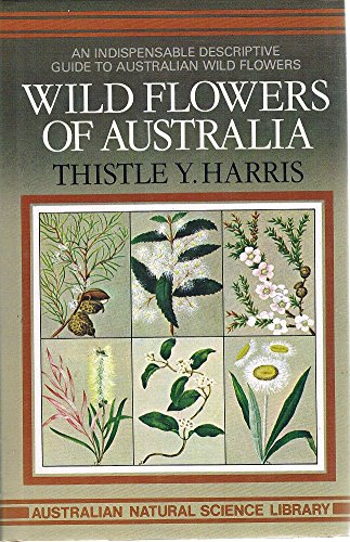 9780207136443: Wild flowers of Australia (Australian Natural Science Library)