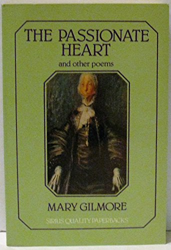The passionate heart and other poems (Sirius: Gilmore, Mary
