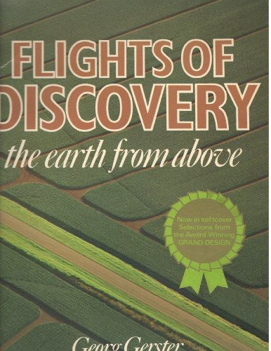 9780207137532: Flights of Discovery: Earth from Above