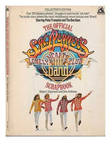 The Official Sgt Pepper's Lonely Hearts Club: Robert Stigwood and