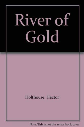 9780207138027: River of Gold