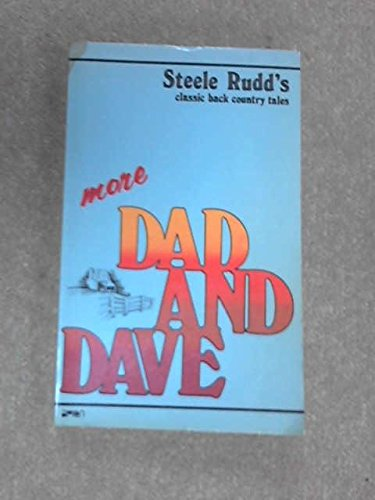 More Dad and Dave. Sandy's Selection and: Rudd,Steele