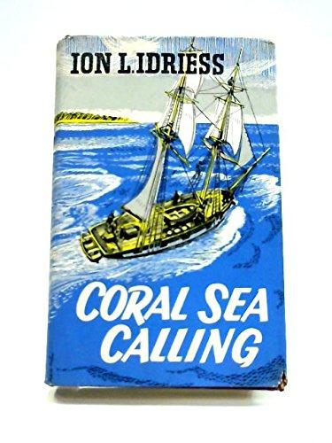 9780207140822: Coral Sea Calling