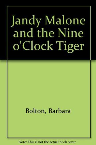 9780207140846: Jandy Malone and the nine o'clock tiger
