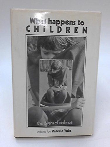 What Happens to Children: Origins of Violence