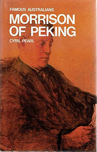 9780207143380: Morrison of Peking (Famous Australians)