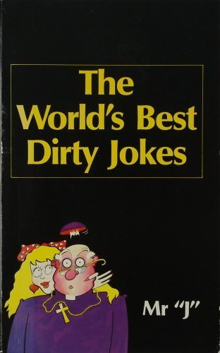 9780207143717: The World's Best Dirty Jokes (World's best jokes)