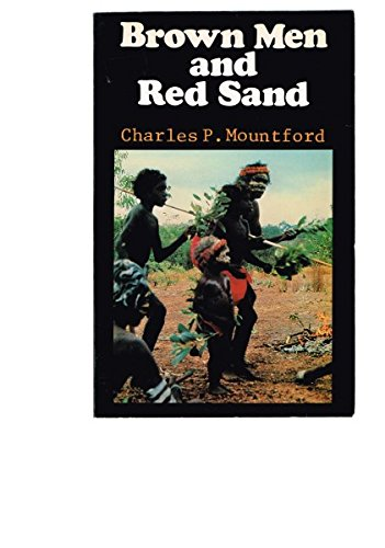 9780207143731: Brown men and red sand: Journeyings in wild Australia