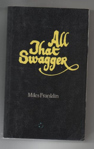 9780207143946: All That Swagger