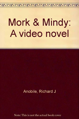 9780207144103: Mork & Mindy: A video novel