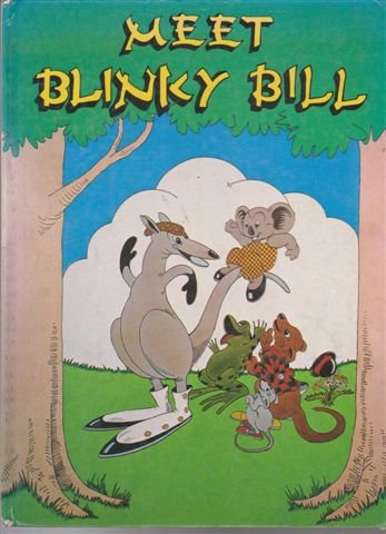 Meet Blinky Bill (0207145423) by Dorothy Wall; Carol Odell
