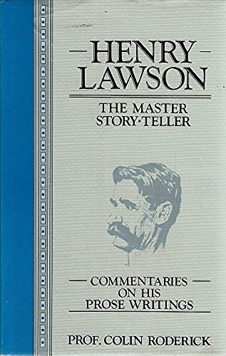 9780207145582: Henry Lawson, The Master Story-Teller: Commentaries on His Prose Writings