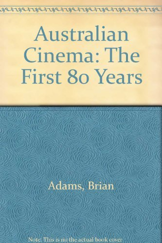 9780207145810: Australian Cinema: The First 80 Years