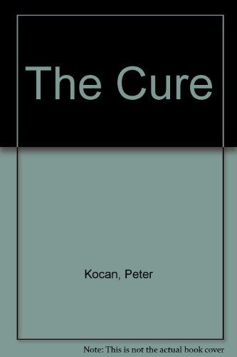 The Cure: Kocan, Peter