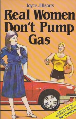 9780207145988: Real Women Dont Pump Gas P