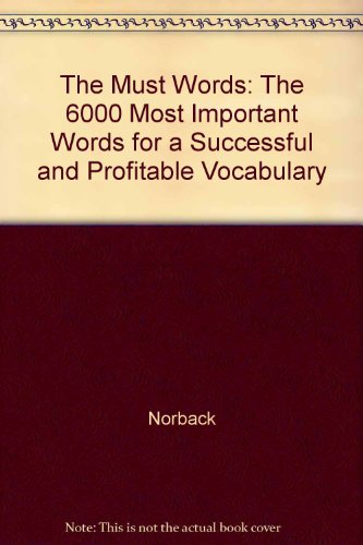 9780207146787: The Must Words: The 6000 Most Important Words for a Successful and Profitable Vocabulary