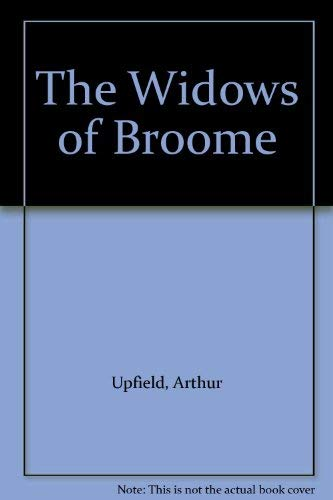 Widows of Broome (0207146810) by Arthur Upfield