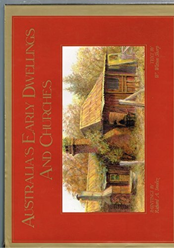9780207147265: Australia's Early Dwellings and Churches