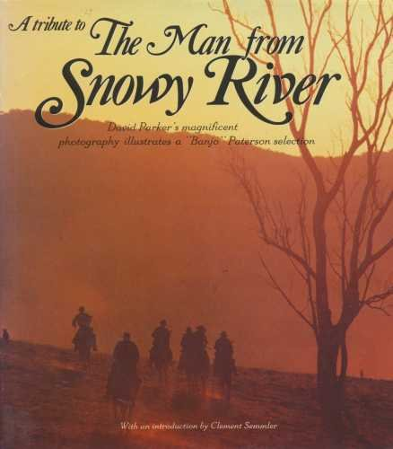A Tribute to The Man from Snowy River