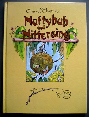9780207148798: Nuttybub and Nittersing