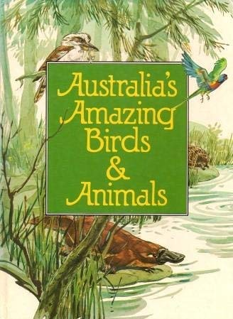 9780207148965: Australian Amazing Birds and Animals (Young Australia)