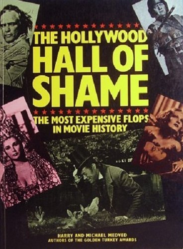 9780207149290: The Hollywood Hall of Shame - the Most Expensive Flops in Movie History