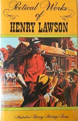 POETICAL WORKS OF HENRY LAWSON: Lawson, Henry, Illustrated