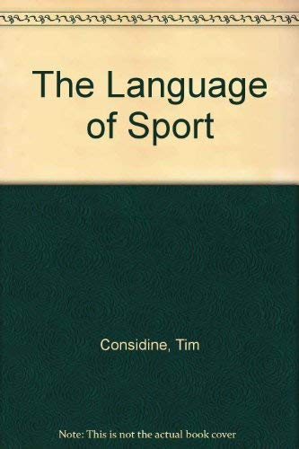 9780207150104: The Language of Sport