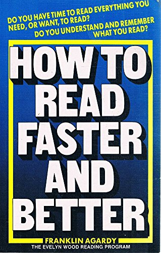 How to Read Faster and Better: F.J. Argady